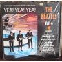 The Beatles Lp Nacional Sello Crema Vol 4 Yea Yea Yea