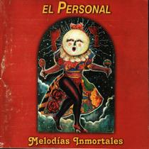 El Personal - Melodias Inmortales