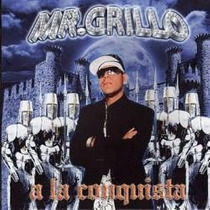 Cd Reggaeton De Mr. Grillo: A La Conquista 2008