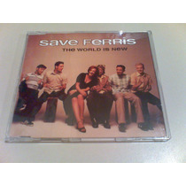 Save Ferris The World Is New Single