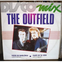 The Outfield Lp Discomix Voces De Babilonia Parte De Tu Vida