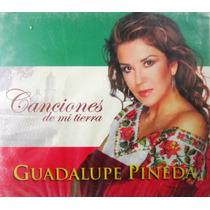 Guadalupe Pineda - Canciones De Mi Tierra Nuevo Cerrado