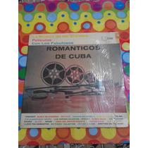 Romanticos De Cuba Lp Musica De Las Grandes Peliculas.