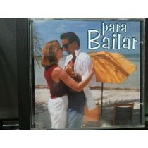Artistas Varios: Para Bailar. Cd Seminuevo! Original De 2000