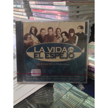 La Vida En El Espejo Cd Nuevo Tv Novela Musica De La Tv