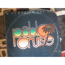 Disco Lp Plablo Cruise A Place In The Sun Acetato