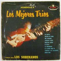 Trio Los Soberanos / Homenaje A... 1 Disco Lp Vinil