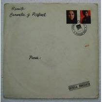 Carmela Y Rafael / Remite 1 Disco Lp Vinilo