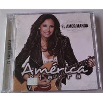 America Sierra El Amor Manda Cd Unica Ed 2013 .