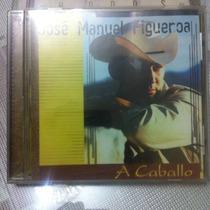 José Manuel Figueroa - A Caballo Cd (hijo Joan Sebastian)
