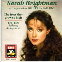 Sarah Brightman The Trees They Grow So High
