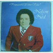Nelson Ned / Primavera De Una Vida 1 Disco Lp Vinilo