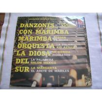 Marimba Orquesta La Diosa Del Sur. Danzones Vol 2 Disco L.p.
