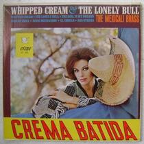 The Mexicali Brass / Crema Batida 1 Disco Lp Vinilo
