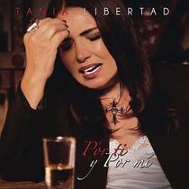 Por Ti Y Por Mi / Tania Libertad / Disco Cd + Dvd