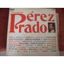 Lp Perez Prado Lo Mejor, Envio Gratis