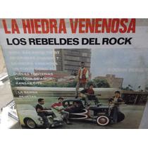 Rebeldes Del Rock La Hiedra Venenosa Lp
