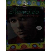 Hernaldo Lp A Tanto Fuego 1982