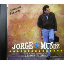 Jorge Muñiz - Aconsejame Compadre