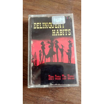 Delinquent Habits Cassette Here Come The Horns