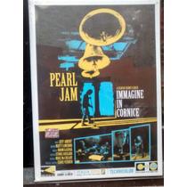 Dvd Pearl Jam Imagine In Cornice Nuevo