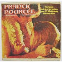 Franck Pourcel Y Su Gran Orquesta 1 Disco Lp De Vinil