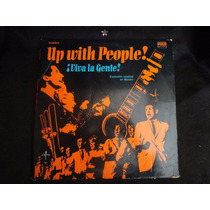 Up With People! ¡que Viva La Gente! + Envio Gratis