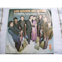 Los Socios Del Ritmo. La Escoba. Disco L.p.