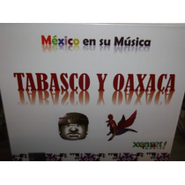 Mexico En Su Musica Tabasco Y Oaxaca Cd Sellado Digipak
