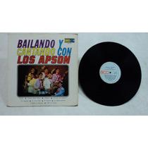 Bailando Y Cantando Con Los Apson 1973 Lp Rock And Roll Mex