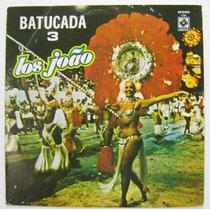 Los Joâo / Batucada 3 1 Disco Lp Vinil