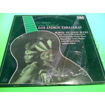 Disco Lp Los Indios Tabajaras Marta, St Louis Blues Etc.