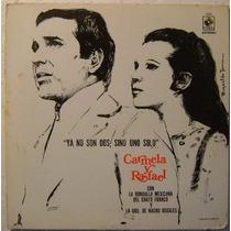 Carmela Y Rafel / Ya No Son Dos, Sino... 1 Disco Lp Vinilo