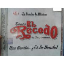 Cd Banda El Recodo Que Bonito Es Lo Bonito Nuevo Y Sellado