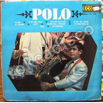 Rock Mexicano, Polo, Lp 12´,