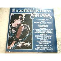 Disco Lp Santana - 15 Autenticos Exitos Serie De Coleccion -