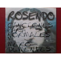 Rosendo Canciones Para Normale Y Mero Dementes Digipack Leño