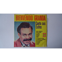 Bienvenido Granda - Canta Sus Exitos