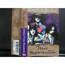 Grand Funk Railroad: Mis Momentos. Cass Usado Ed 1997 México