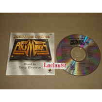 Polymarch 93 Disco De Oro Tony Barrera 1993 Musart Cd