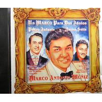 Marco Antonio Muñiz - Un Marco Para Dos Idolos Infante Solis