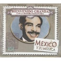 México Y Su Música Bienvenido Granda Con La Sonora Matancera