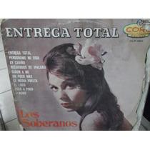 Los Soberanos Entrega Total Lp