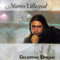 Martin Villarreal - Celestial Dream Cd Importado Mandragora