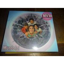 Mundo Lol - Lol N Luv ( Danna Paola , Tv , Fey , Jeans )
