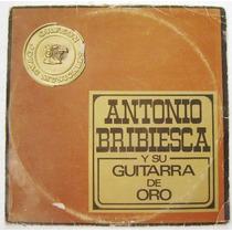 Antonio Bribiesca Y Su Guitarra De Oro 3 Discos Lp Vinil