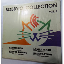 Bobby O Collection Vol. 1 L P Mixed México Hi N R G Synth 87