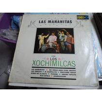 Los Xochimilcas L.p De 12 De 33rpm Las Mañanitas