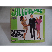 Hugo Blanco Mister Boogaloo 1968 Lp Mexicano Perfecto Estado