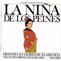La Niña De Los Peines Grands Cantaores Du Flamenco Collect